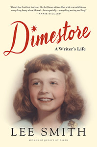 Dimestore: A Writer's Life by Lee Smith Photo from leesmith.com