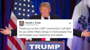 Photo and tweet from Trump claiming he will fight for the LGBT community. Photo courtesy of Distractify